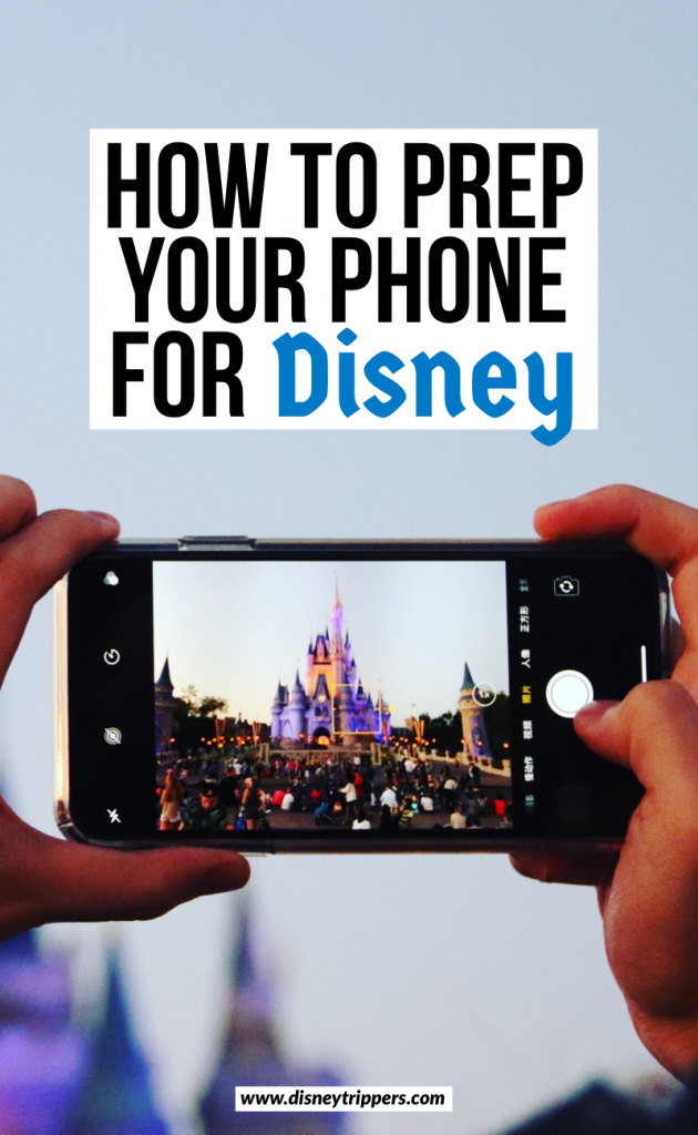 How To Prep Your Phone For Disney