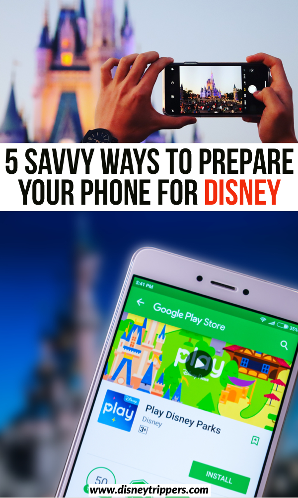 5 Savvy Ways to Prepare Your Phone For Disney