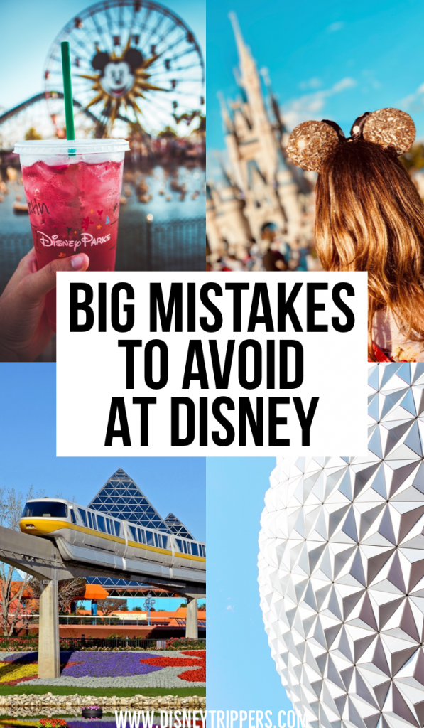 Big Mistakes To Avoid At Disney