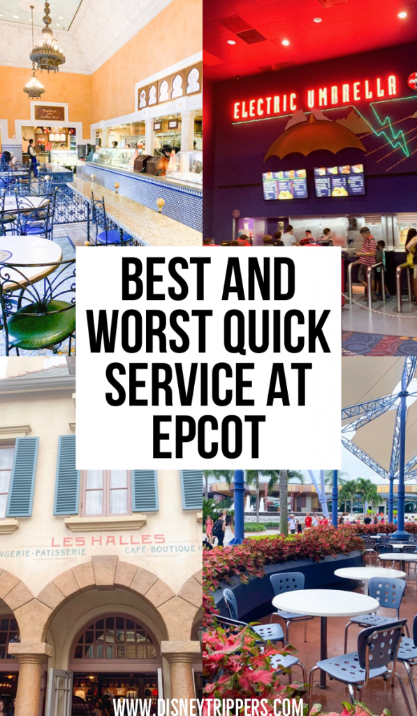 Best and worst quick service at epcot