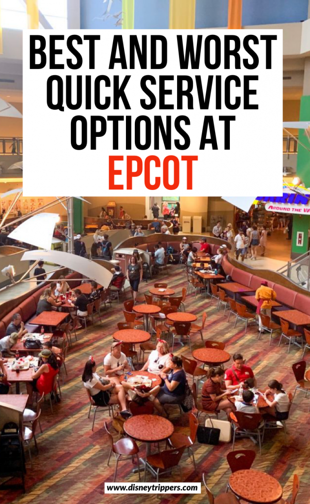 best and worst quick service options and epcot