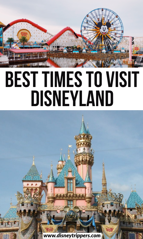 best times to visit disneyland