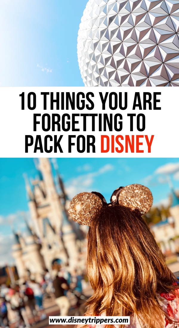 10 Things You Are Forgetting To Pack For Disney | Disney Packing List: 15 Things You Are FORGETTING To Bring | what to wear to Disney World | tips for packing for Disney World | Disney world packing tips | what clothes to wear at Walt Disney World | best clothe for Disney | tips for planning a vacation to Disney World | Disney travel tips #disney