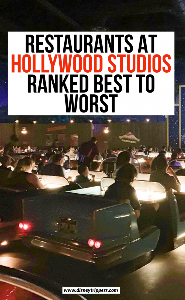 restaurants at hollywood studios ranked best to worst