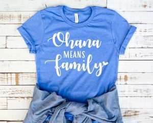 blue shirt with Ohana means family text
