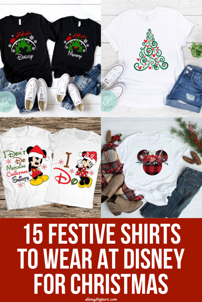 15 Festive Shirts To Wear At Disney For Christmas | 15 Festive And Hilarious Disney Christmas Shirts | Tips for visiting Disney at Christmas | what to wear for Mickey's Very Merry Christmas Party | tips for visiting Disney at Christmas | Disney packing tips | clothes to wear at Disney | matching shirts for Disney | cute Disney outfits