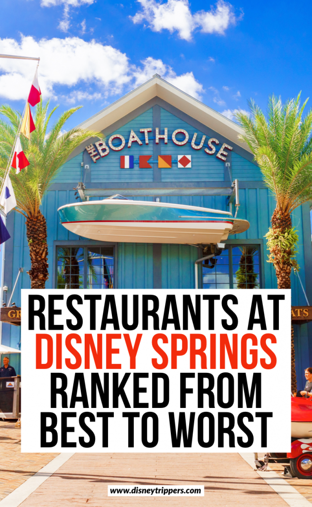 Restaurants At Disney Springs Ranked From Best to Worst | 12 Best (And Worst!) Disney Springs Restaurants | where to eat at Disney Springs | best food at Disney Springs | downtown Disney dining options | best places to eat on the Disney dining plan | tips for going out to eat at Disney Springs | Disney travel tips #disney