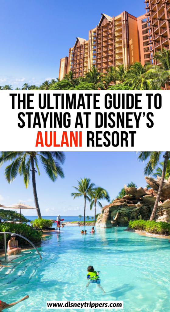 The Ultimate Guide To Staying At Disney's Aulani Resort In Hawaii USA | Tips for visiting Disney Aulani Resort And Spa | Aulani travel tips | how to save money at Disney Aulani Resort | Planning a trip to Aulani resort in Hawaii with Disney | hawaii travel tips | Disney travel tips #disney #aulani