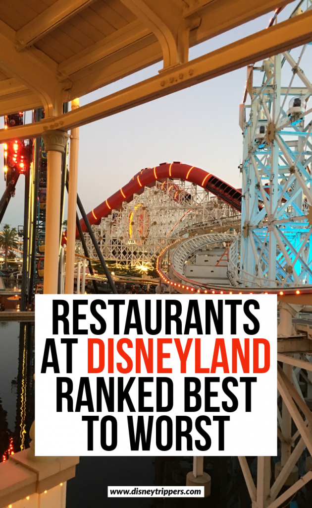 Restaurants At Disneyland Ranked Best To Worst | 21 Best (And Worst!) Disneyland Restaurants You Won't Want To Miss | Where to eat at Disneyland | Best Food at Disneyland | dining at Disneyland California | where to eat at Disneyland | things to know before eating at disneyland | Disney dining tips | tips for planning a trip to Disneyland #disneyland