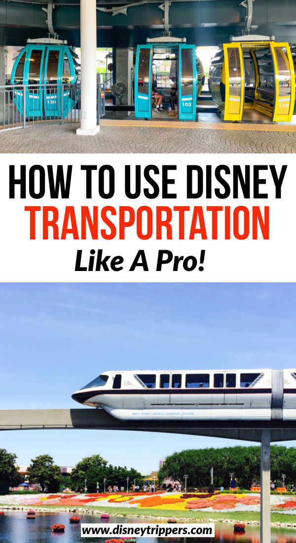 How To Use Disney Transportation Like A Pro | Exactly How To Use Disney World Transportation | how to get around Disney World | Disney world skyliner | Disney monorail | tips for boats at Disney | tips for planning a trip to Disney world | Disney travel Tips #disney